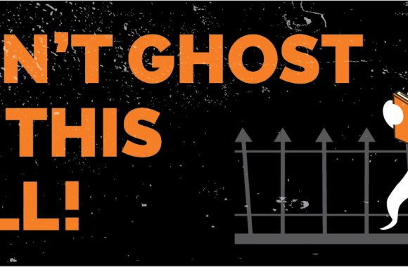 Don't get ghosted this Halloween!